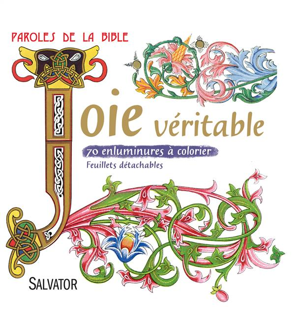 JOIE VERITABLE  -  70 ENLUMINURES A COLORIER  -  FEUILLETS DETACHABLES